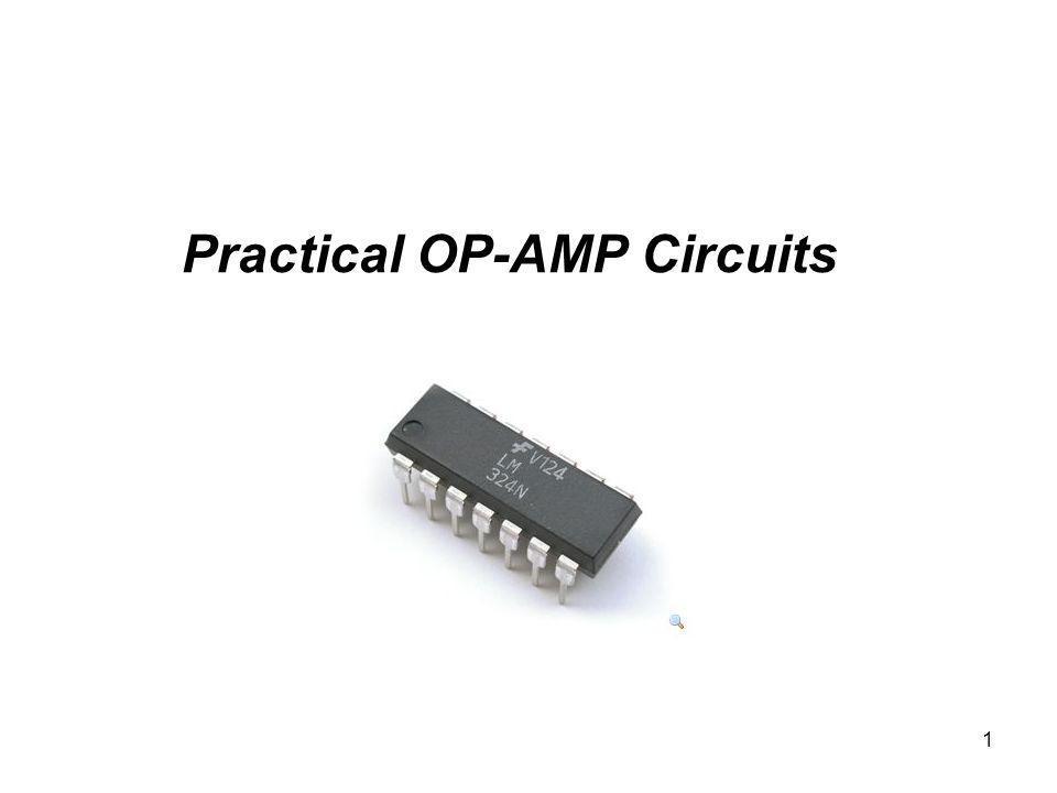 1 Practical OP-AMP Circuits