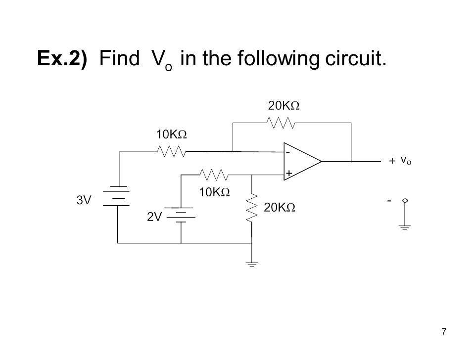 7 Ex.2) Find V o in the following circuit.