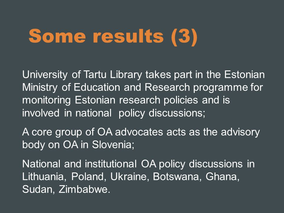 Some results (3) University of Tartu Library takes part in the Estonian Ministry of Education and Research programme for monitoring Estonian research
