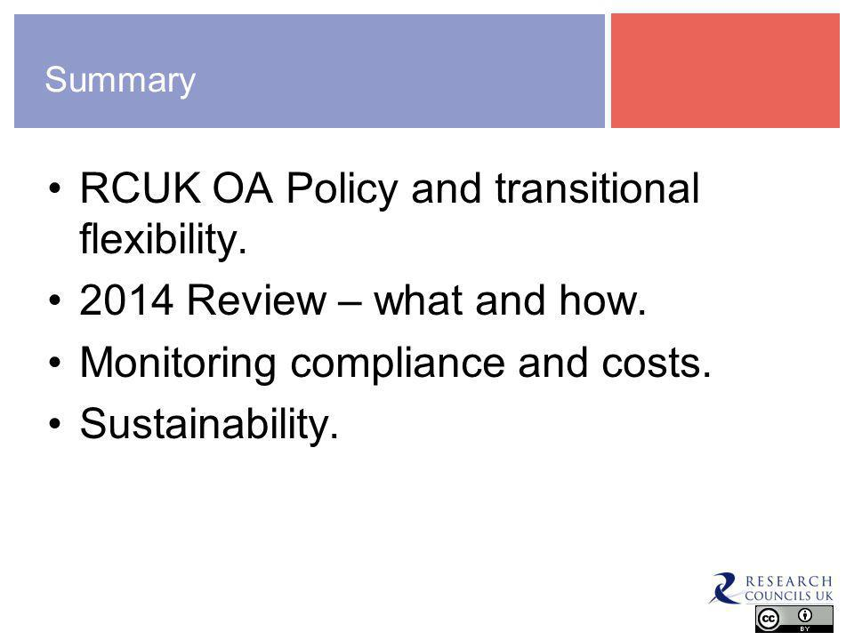 Summary RCUK OA Policy and transitional flexibility.