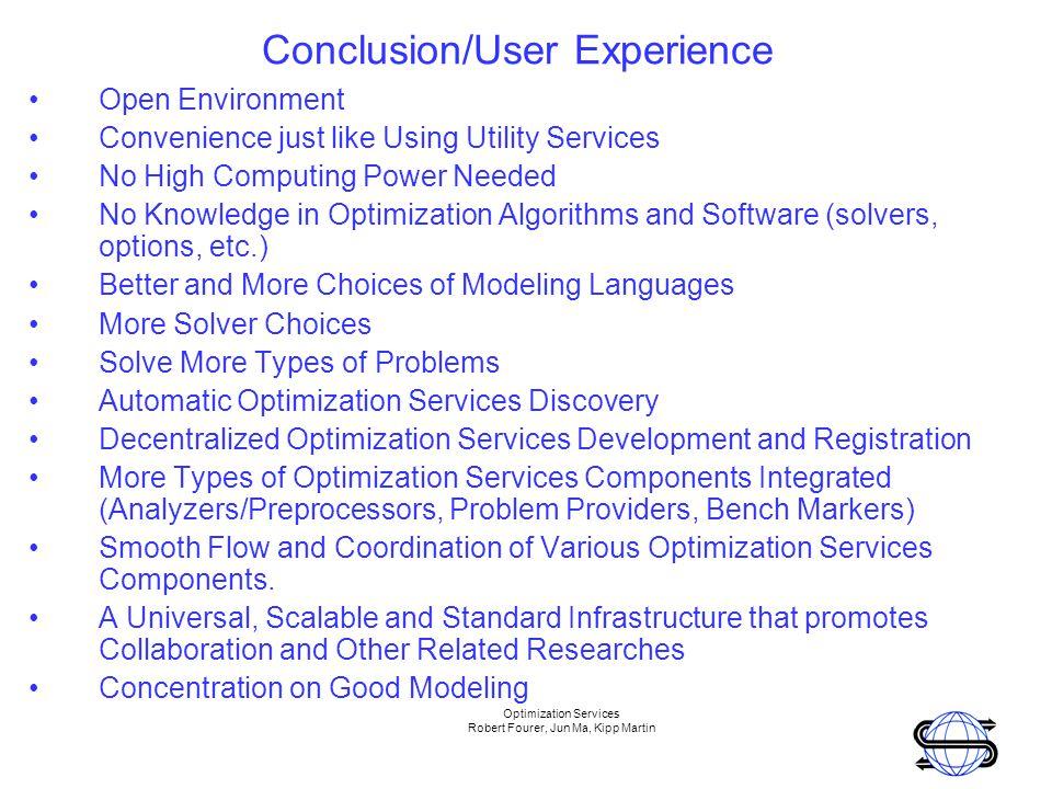 Optimization Services Robert Fourer, Jun Ma, Kipp Martin Interested.