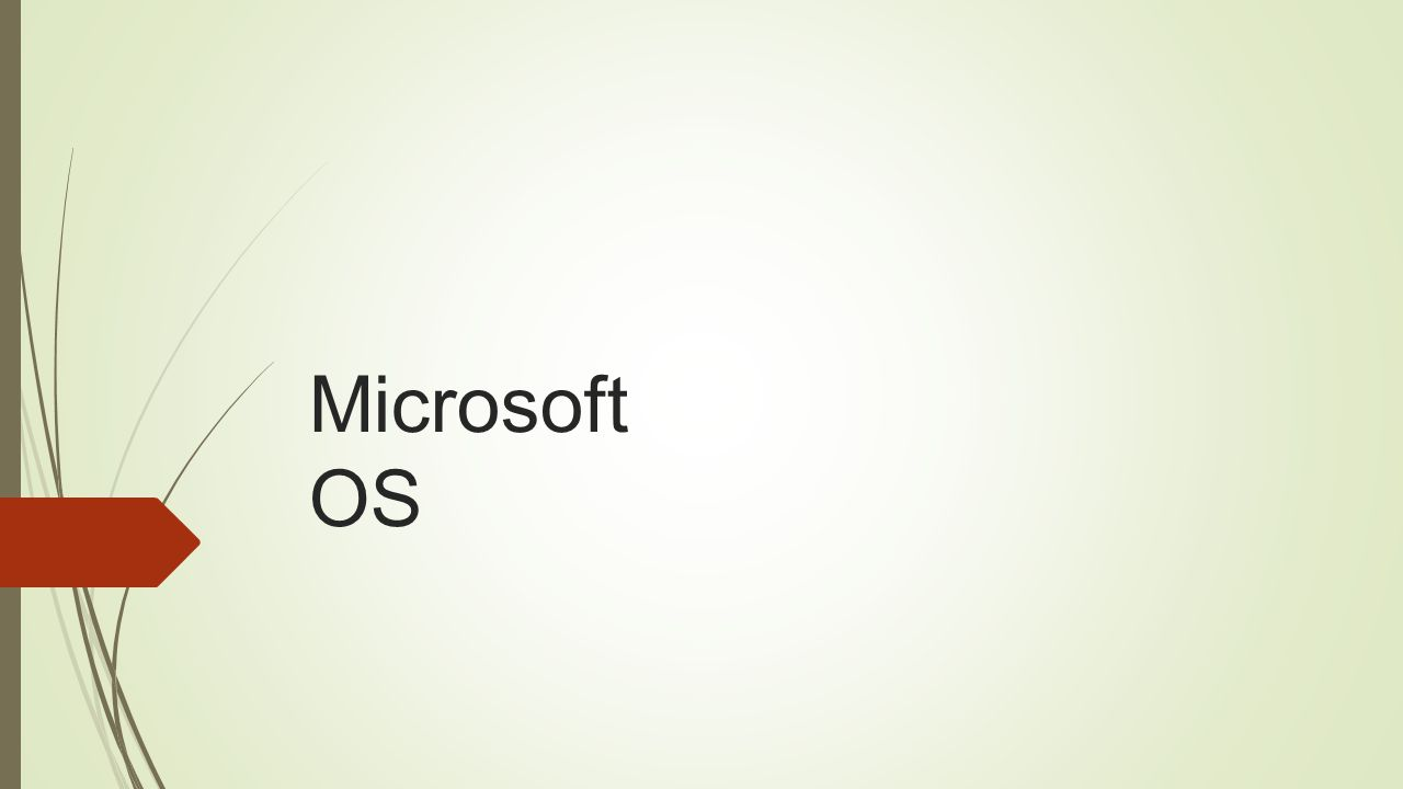 Microsoft OS