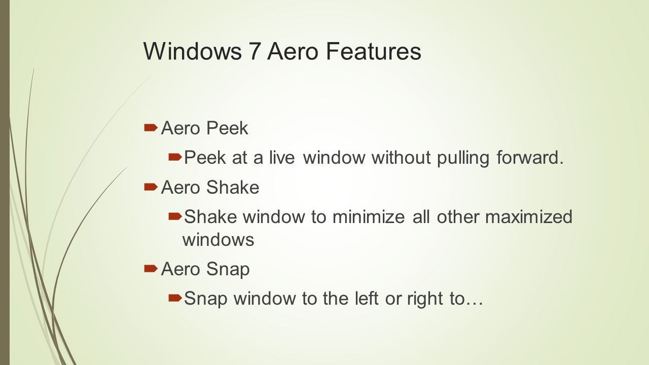 Windows 7 Aero Features  Aero Peek  Peek at a live window without pulling forward.