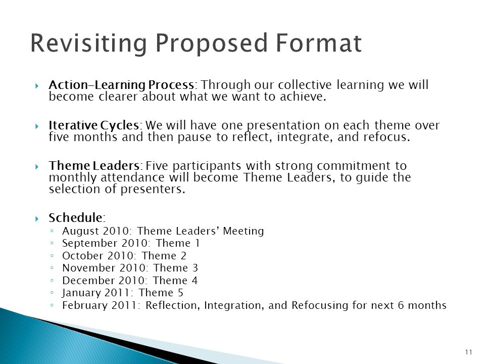  Action-Learning Process: Through our collective learning we will become clearer about what we want to achieve.