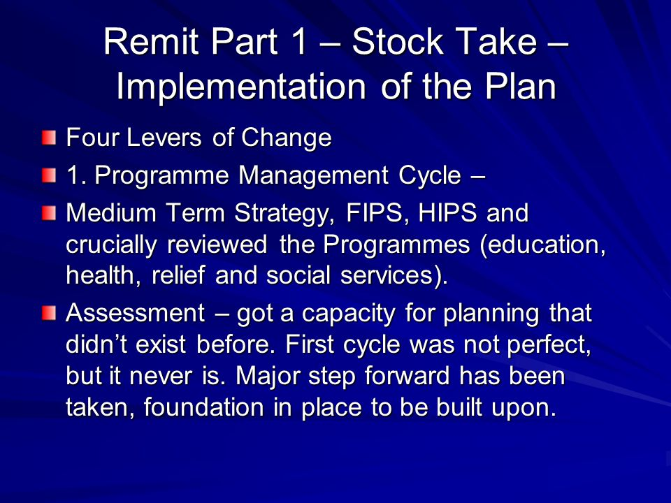 Remit Part 1 – Stock Take – Implementation of the Plan Four Levers of Change 1.