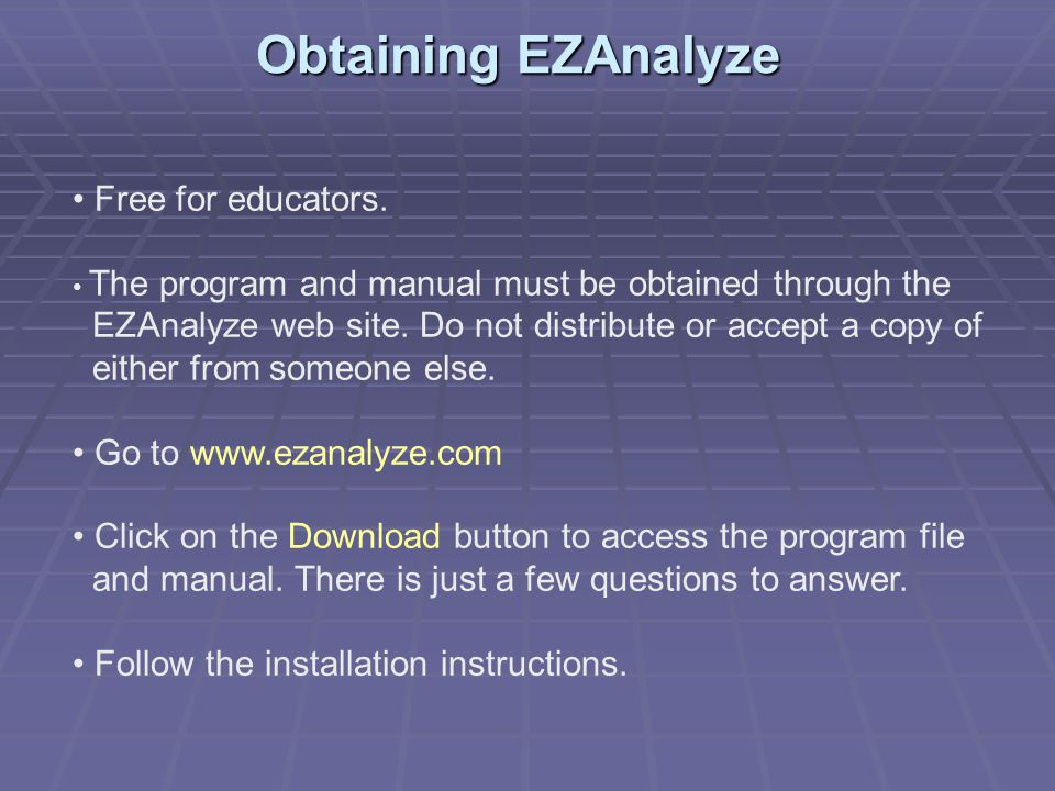Obtaining EZAnalyze Free for educators.