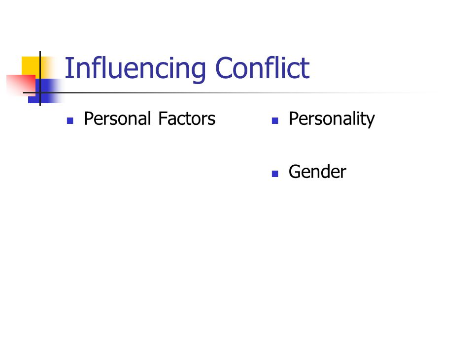 Influencing Conflict Personal Factors Personality Gender
