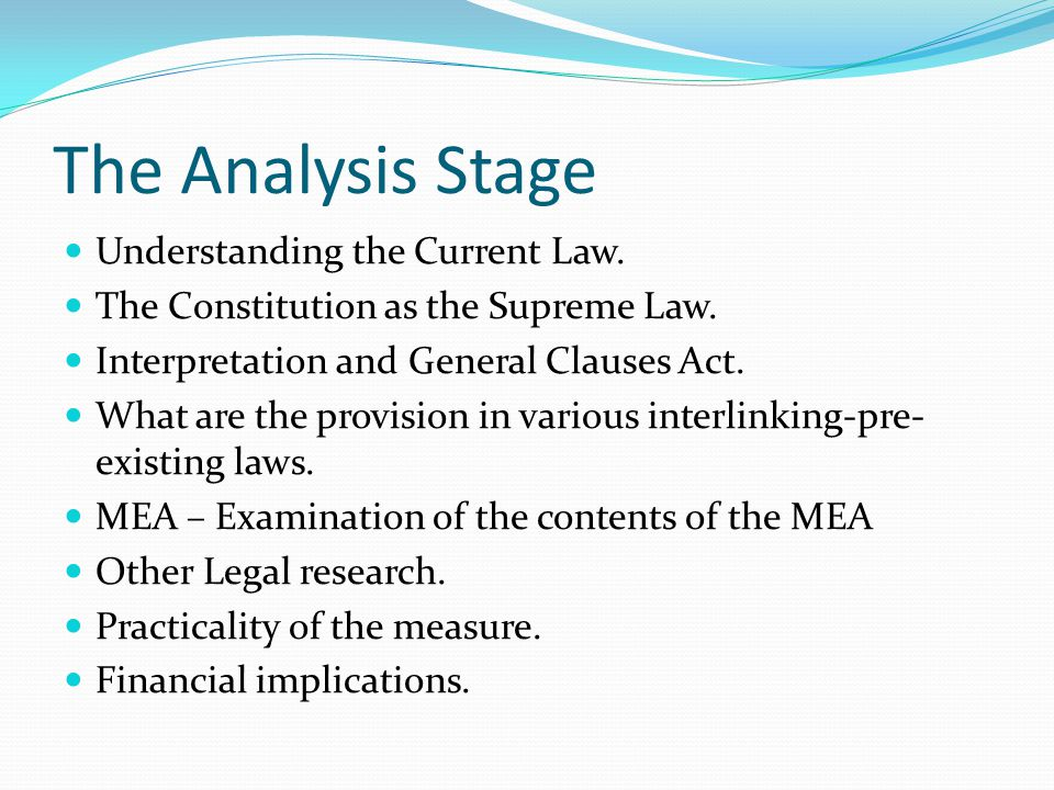 The Analysis Stage Understanding the Current Law. The Constitution as the Supreme Law.