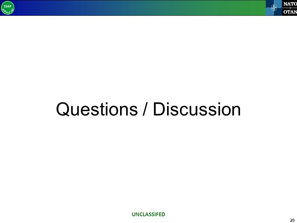 20 NATO OTAN Questions / Discussion UNCLASSIFED
