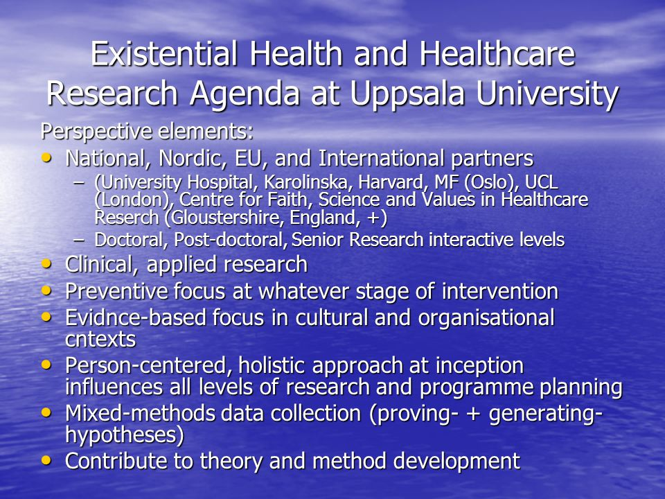 Impact of religion programme: Challenges for society, law and democracy (2008-2018) Theme 4: Well-being and Health Theme 4: Well-being and Health Partners (Humanities, Law, Medicine at Uppsala) University Hospital +Karolinska+ Harvard Partners (Humanities, Law, Medicine at Uppsala) University Hospital +Karolinska+ Harvard –Migration Health (Iraqi refugees- Gilgamesh project) –Addiction (gender perspective) –Transcultural psychiatry (meaning-making assessment in diagnosis and treatment –Existential public health (Abortion, Palliative care- Ritual Studies) –Evaluation research with UNHCR