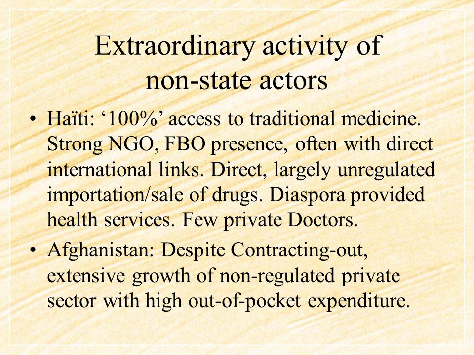 Extraordinary activity of non-state actors Somalia: emergence of for-profit facilities (eg 6 Faculties of Medicine) in absence of state provision; regional pharmaceutical markets; cross border health seeking DR Congo: historical FBO dominance, but significant increase in private facilities, esp in cities (75% in Lubumbashi).