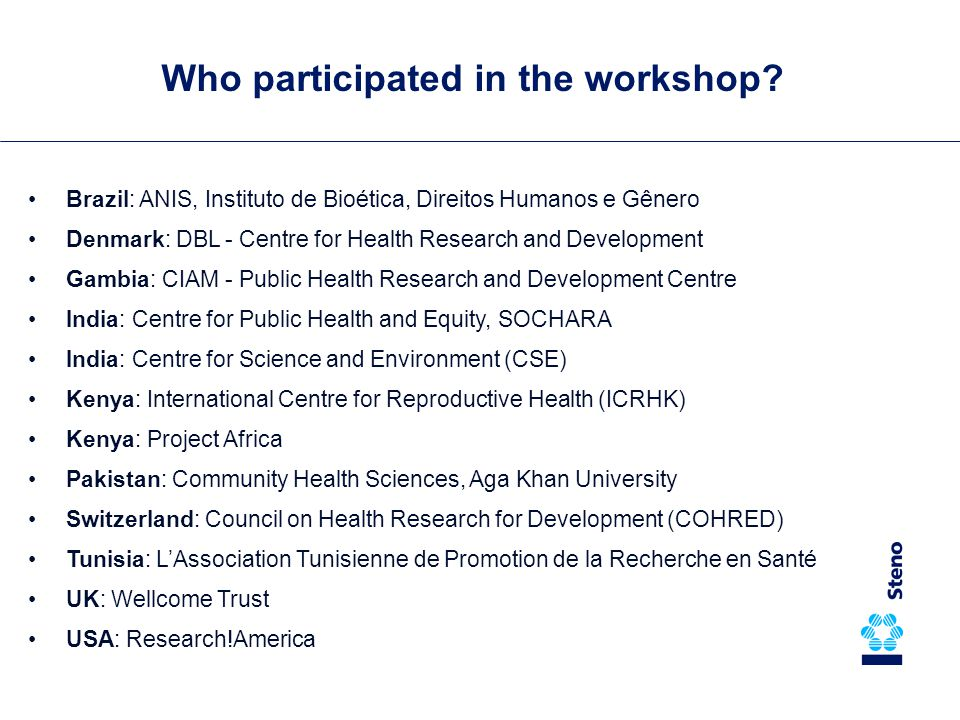 What came out of the workshop.A call for civil society engagement in research for health...