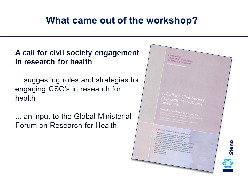 What came out of the workshop. A call for civil society engagement in research for health...