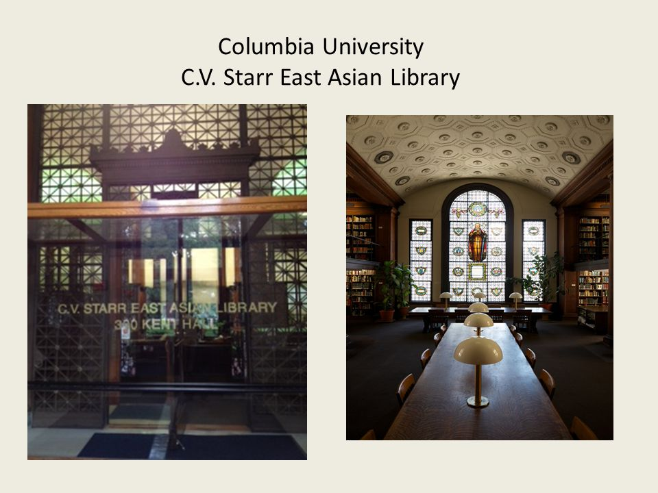Columbia University C.V. Starr East Asian Library