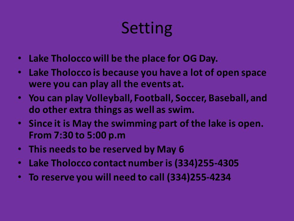 Setting Lake Tholocco will be the place for OG Day.