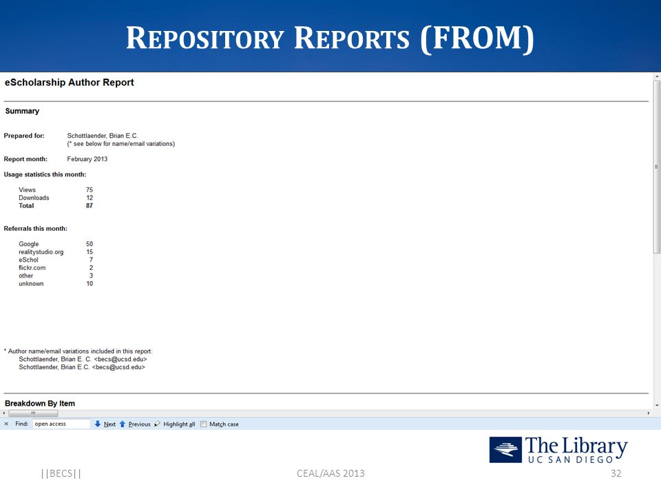 R EPOSITORY R EPORTS (FROM) eScholarship Report ||BECS||CEAL/AAS 201332