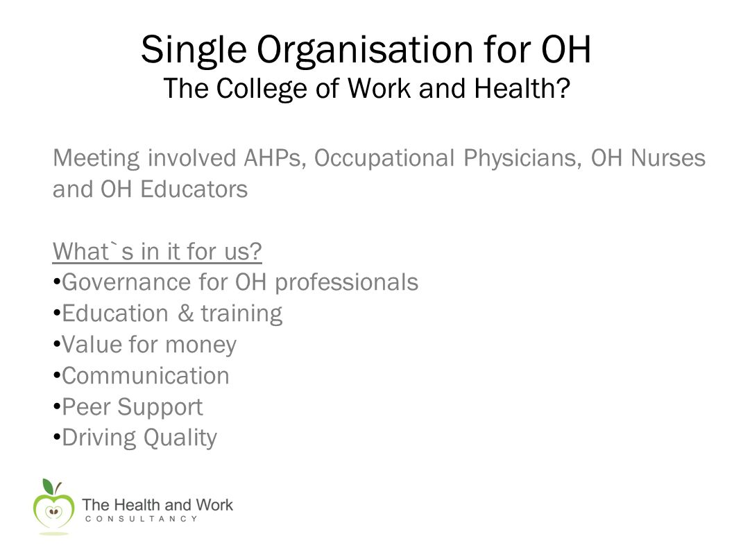 Single Organisation for OH The College of Work and Health.