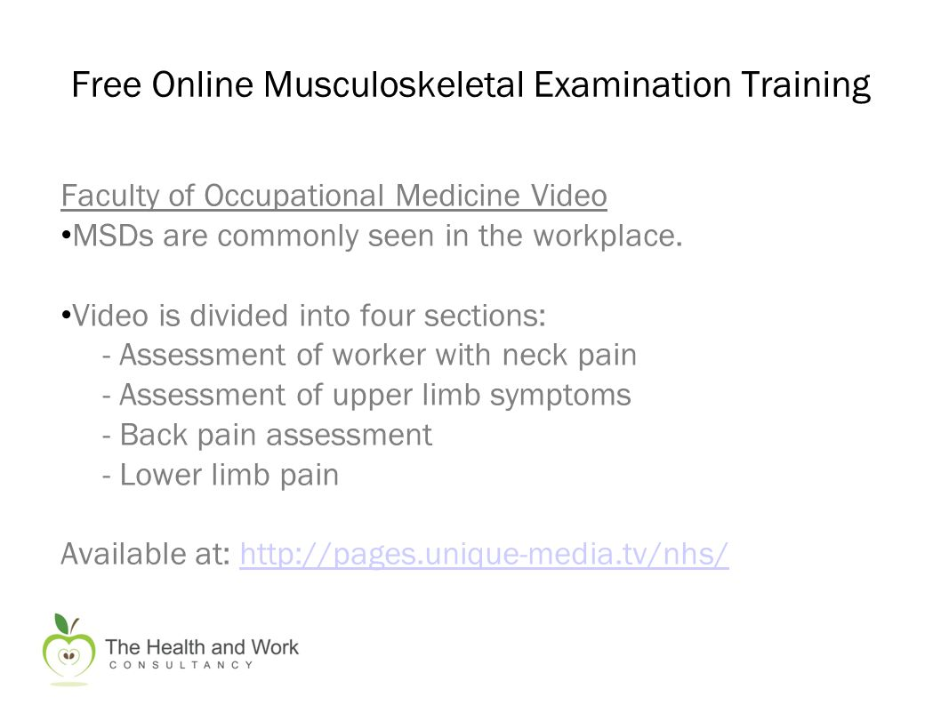 Faculty of Occupational Medicine Video MSDs are commonly seen in the workplace.