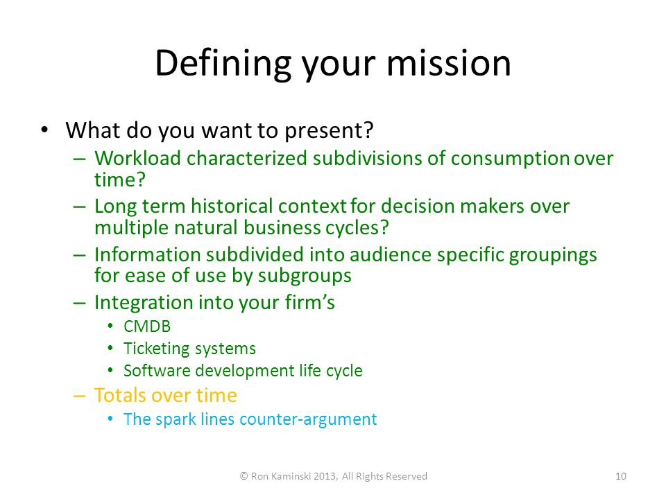 Defining your mission What do you want to present.