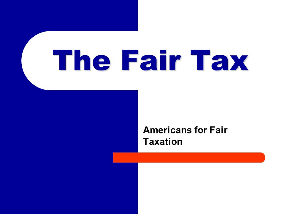 2 The Fair Tax Founders Where Did it Start.