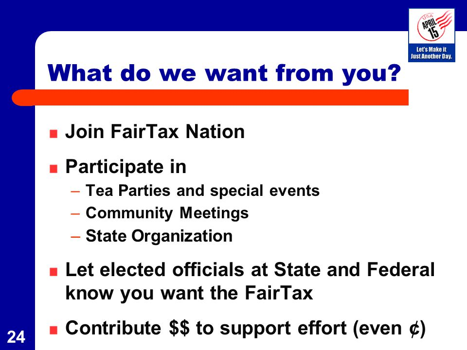 25 Americans for Fair Taxation www.fairtax.org 1-800-FAIRTAX www.ohfairtax.org