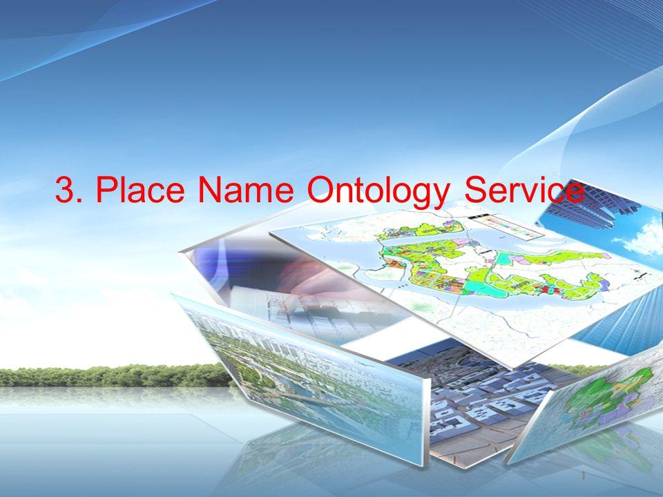 3. Place Name Ontology Service