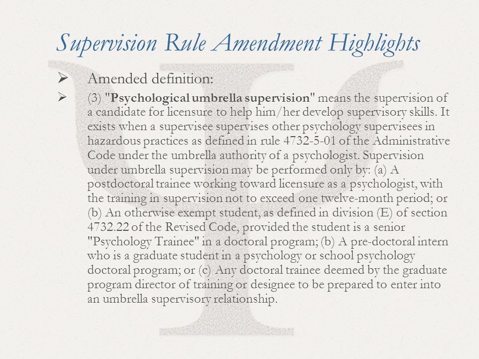 42 Supervision Rule Amendment Highlights  Amended definition:  (3)