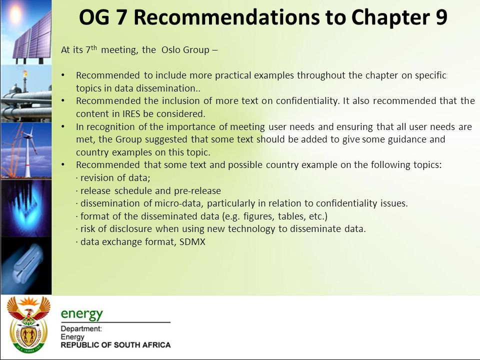 OG 7 Recommendations to Chapter 9 At its 7 th meeting, the Oslo Group – Recommended to include more practical examples throughout the chapter on specific topics in data dissemination..