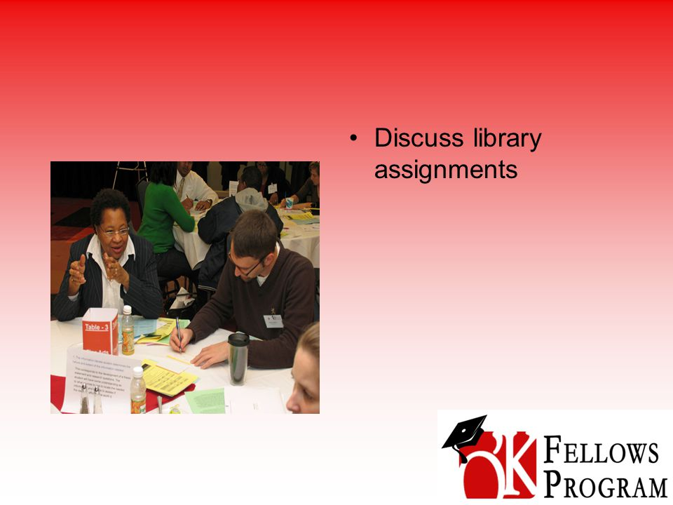 Discuss library assignments