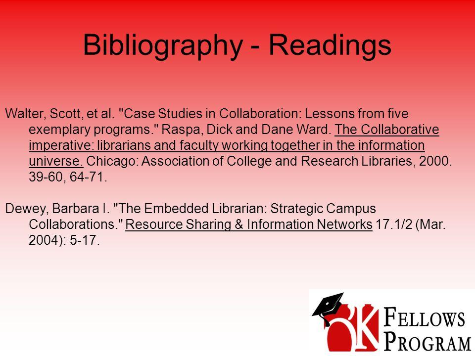 Bibliography - Readings exemplary programs. Raspa, Dick and Dane Ward.