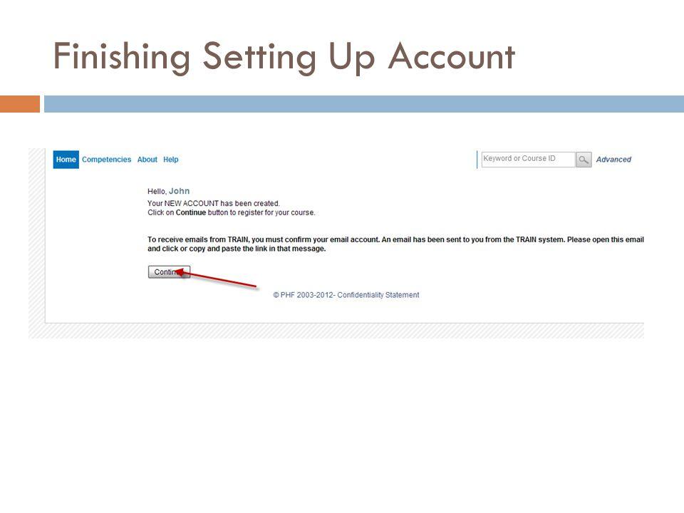 Finishing Setting Up Account