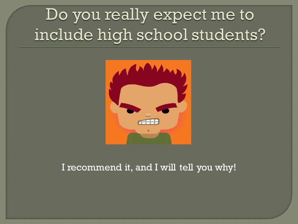 Here are my reasons: 1)The instructions for the enrollment survey say to include any high school student enrolled in a postsecondary program.