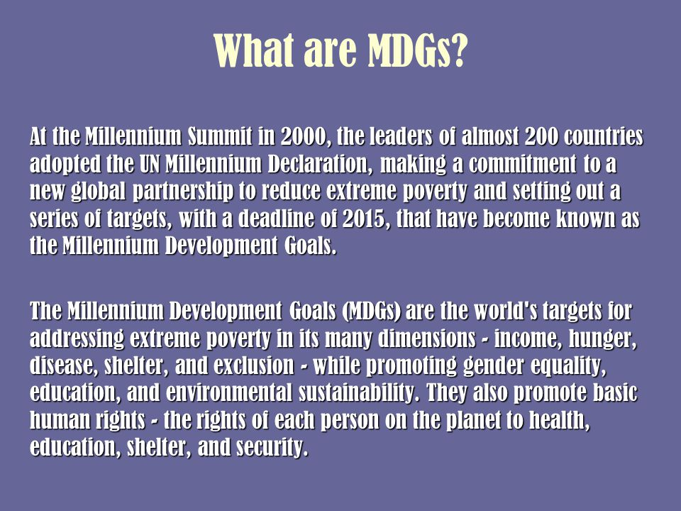 What are MDGs.