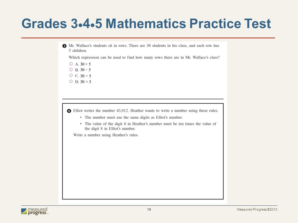Measured Progress ©2013 19 Grades 3  4  5 Mathematics Practice Test
