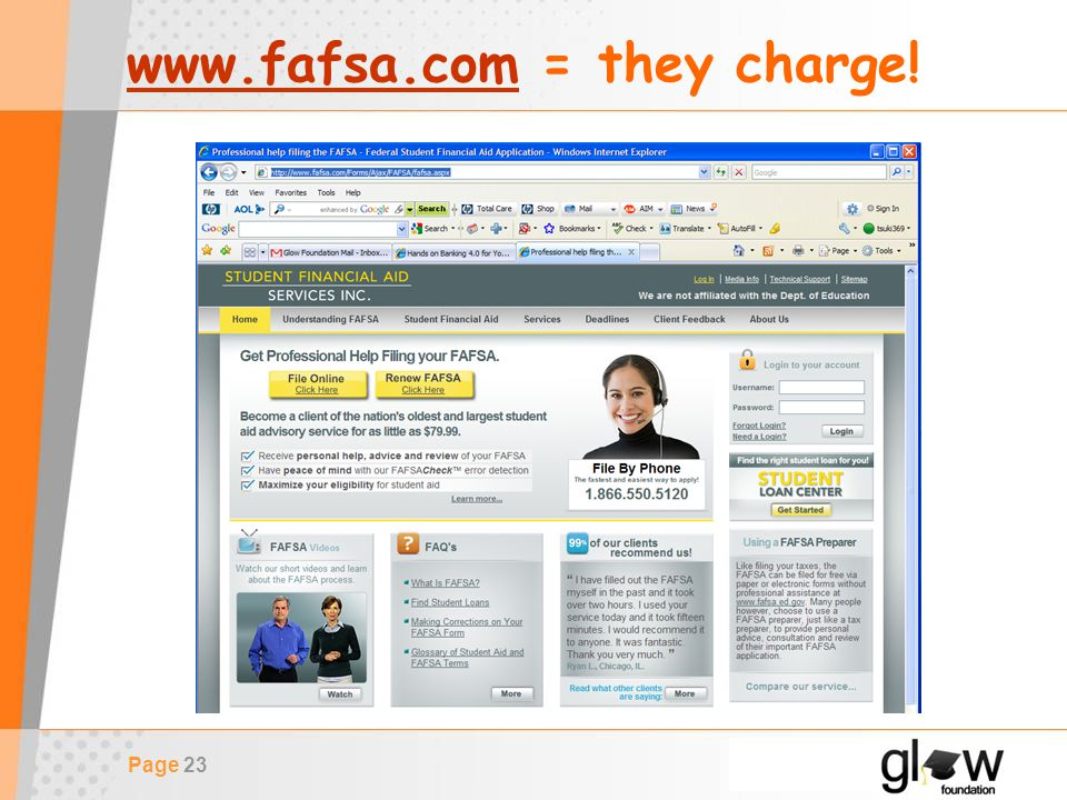 Page 23 www.fafsa.comwww.fafsa.com = they charge!