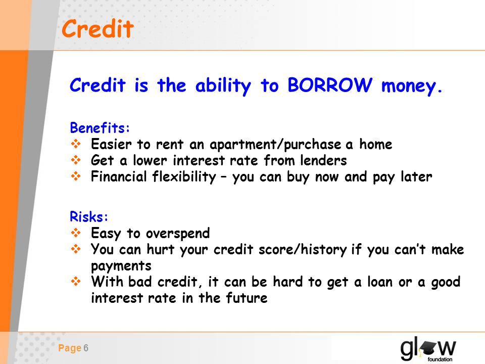 Page 7 Credit How can you start to build good credit.