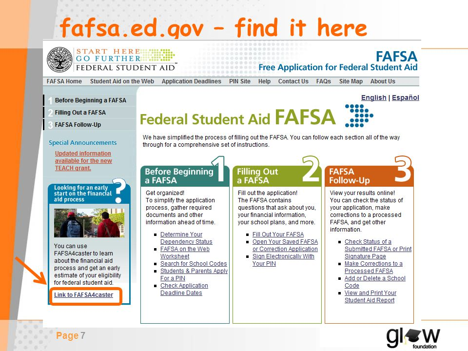 Page 7 fafsa.ed.gov – find it here