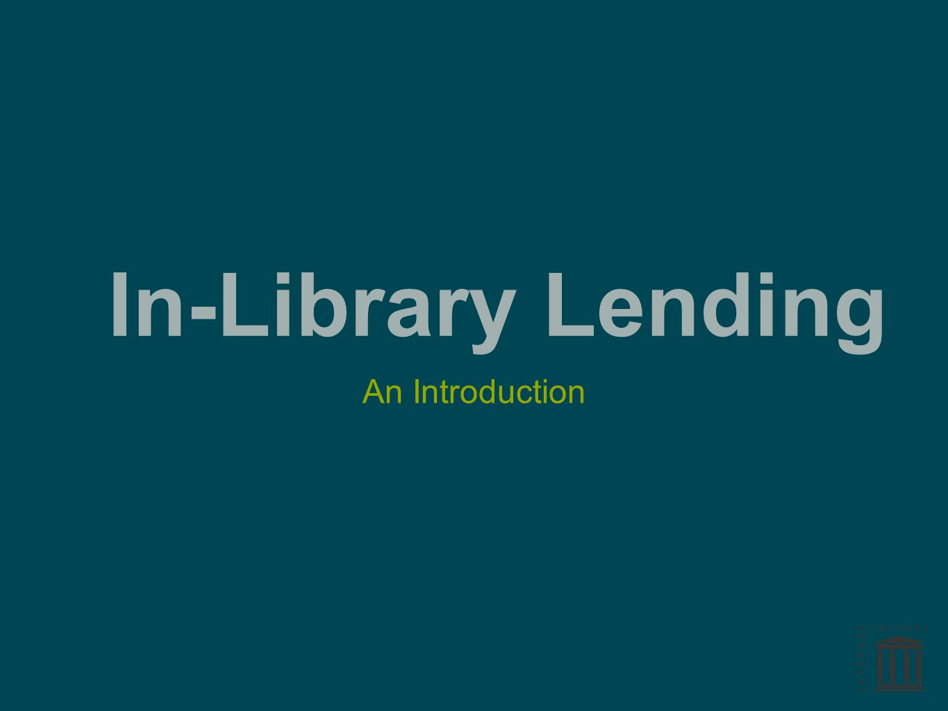 In-Library Lending An Introduction