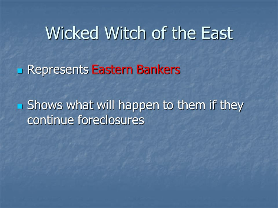 Represents Eastern Bankers Represents Eastern Bankers Shows what will happen to them if they continue foreclosures Shows what will happen to them if they continue foreclosures