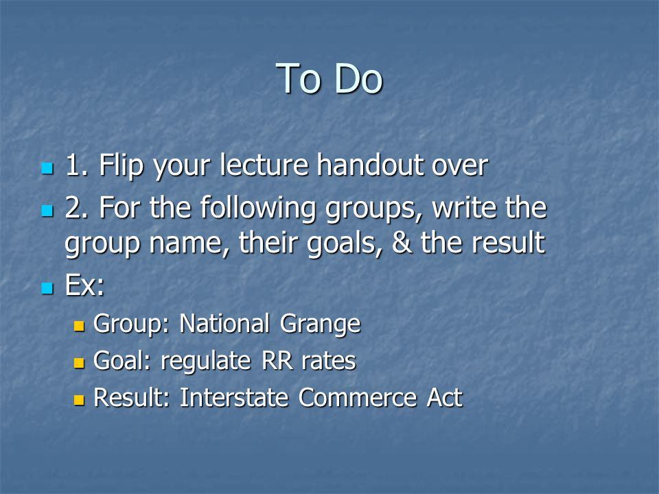 To Do 1.Flip your lecture handout over 1. Flip your lecture handout over 2.