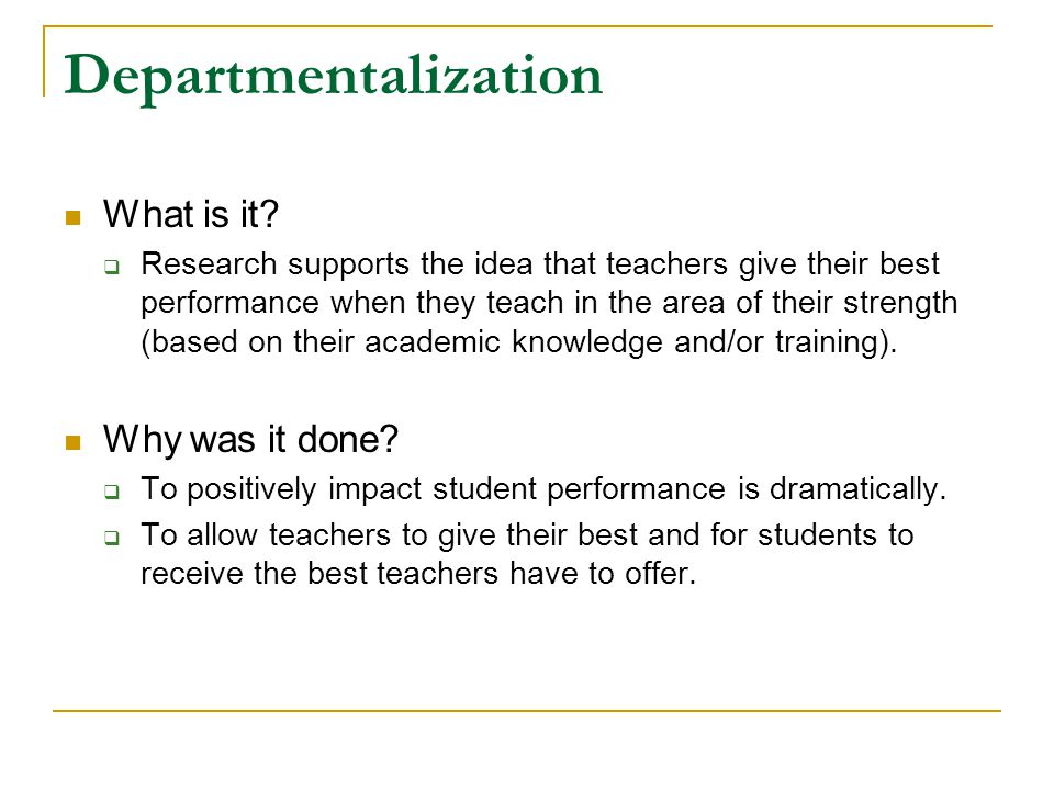 Departmentalization What is it.