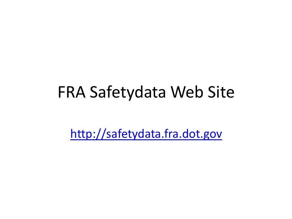 FRA Safetydata Web Site http://safetydata.fra.dot.gov