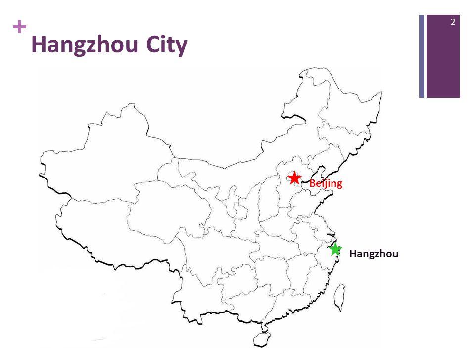 + Hangzhou City Hangzhou Beijing 2