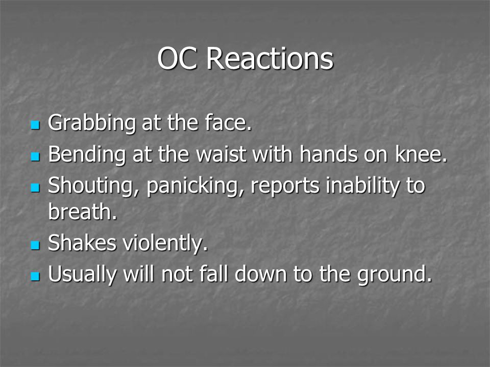 OC Reactions Grabbing at the face. Grabbing at the face. Bending at the waist with hands on knee. Bending at the waist with hands on knee. Shouting, p