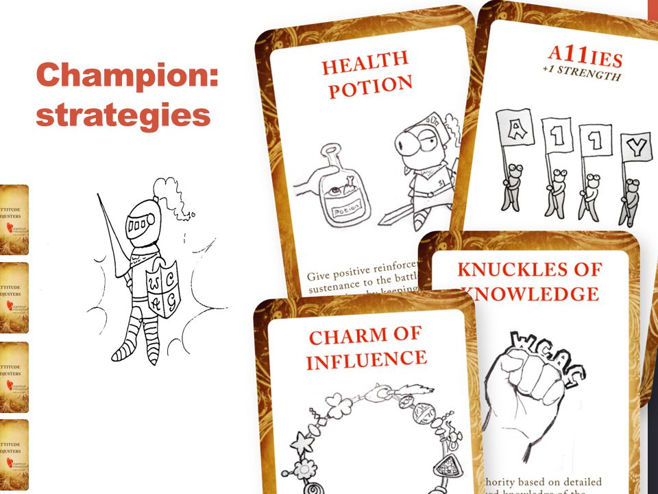 Champion: strategies