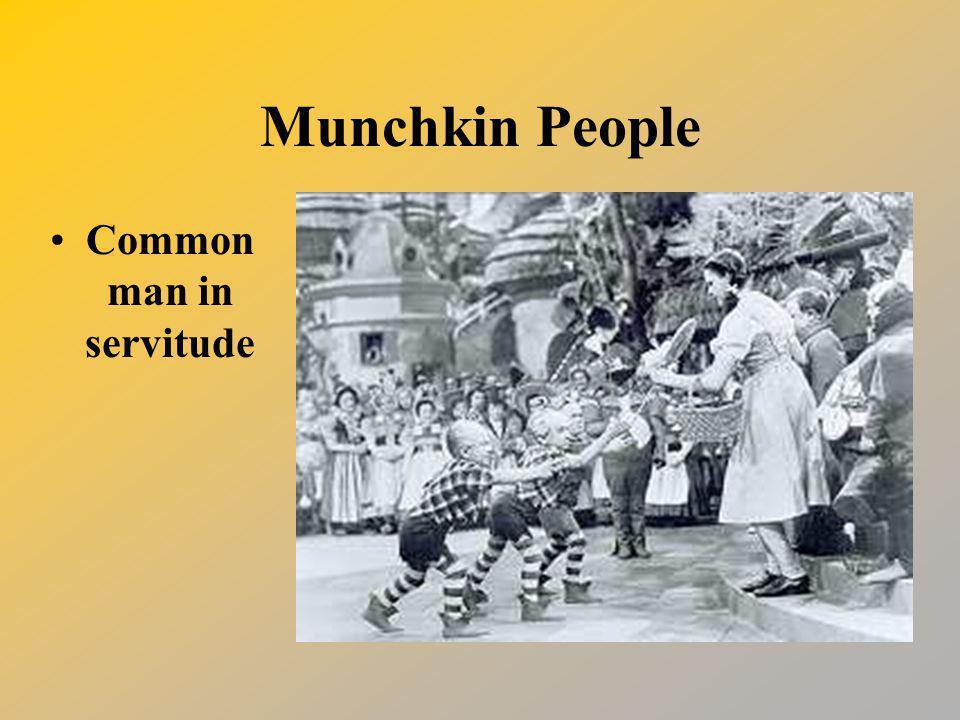 Munchkin People Common man in servitude
