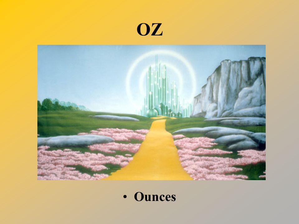 OZ Ounces