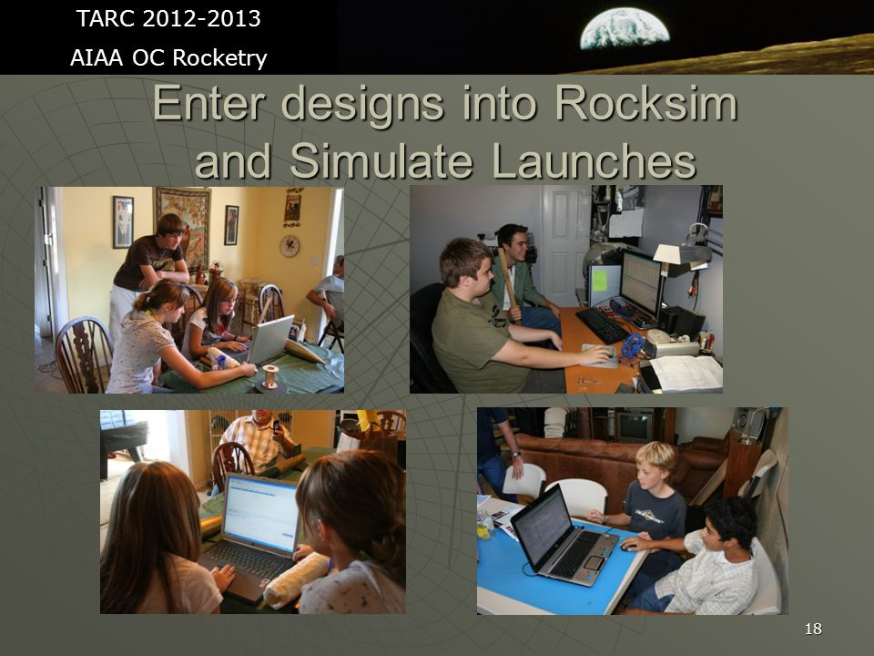 18 Enter designs into Rocksim and Simulate Launches TARC 2012-2013 AIAA OC Rocketry