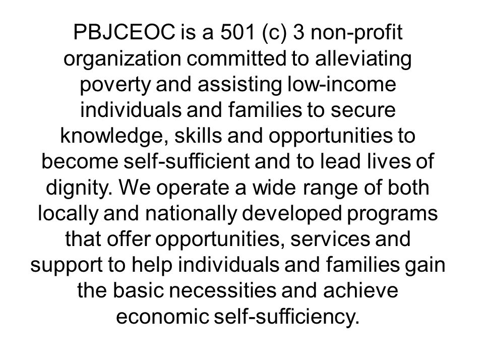 The Economic Opportunity Act  In 1964 the Economic Opportunity Act was passed creating a federal Office of Economic Opportunity (OEO)  Led efforts on the War on Poverty by creating economic opportunity offices at the state level