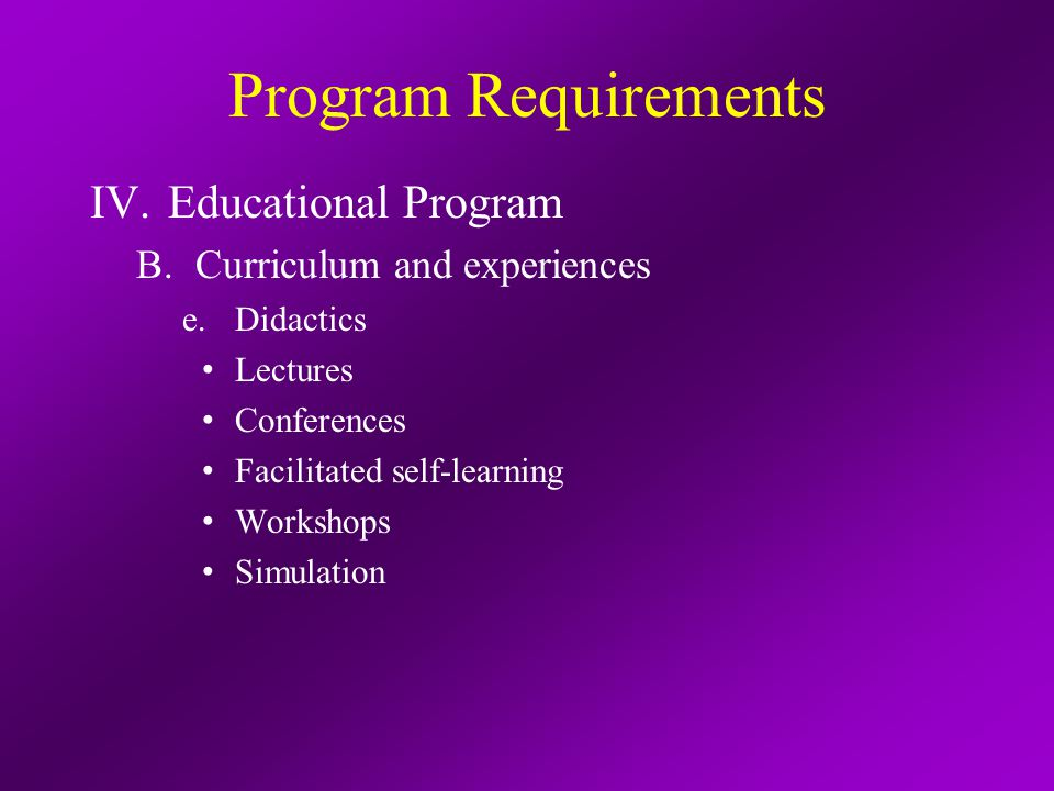 Program Requirements IV.